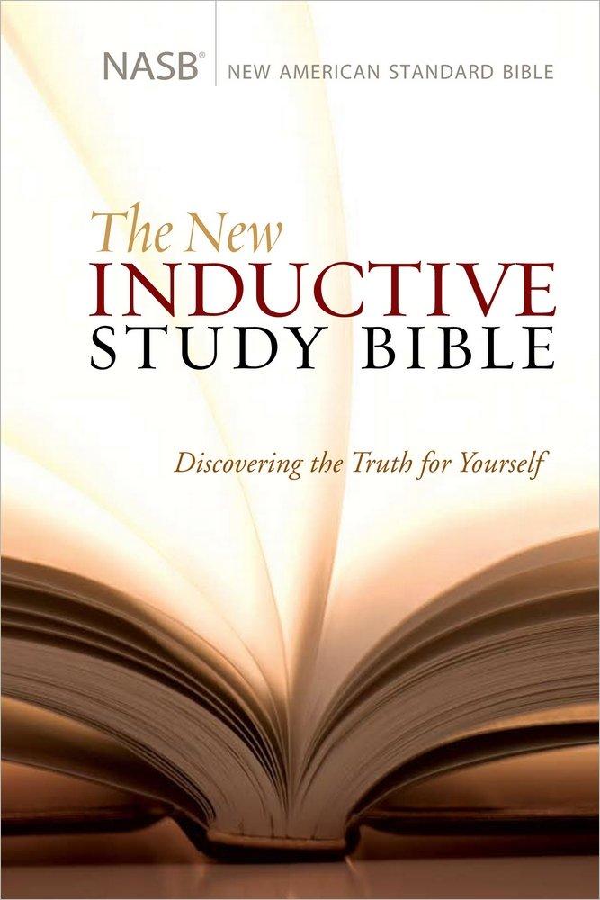 The New Inductive Study Bible Nasb Precept Ministries