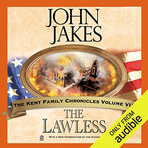 The Lawless: Kent Family Chronicles, Book 7