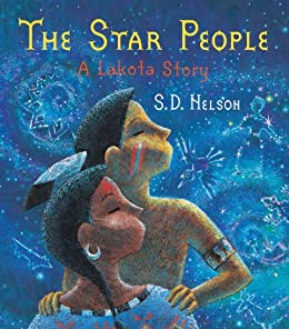 Star People: A Lakota Story by [Nelson, S. D]