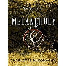 Melancholy: Episode 3