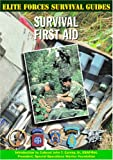 img - for Survival First Aid (Elite Forces Survival Guides) book / textbook / text book