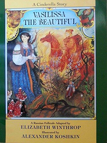 Vasilissa the Beautiful: A Russian Folktale
