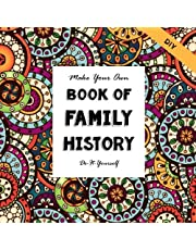 DIY- Family History - Make Your Own Book: Do-It-Yourself