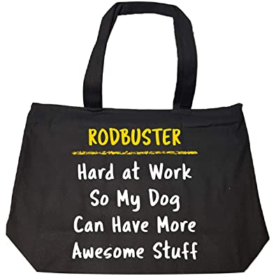 Rodbuster Hard At Work Dog Lover Funny Ironworker Gift - Tote Bag