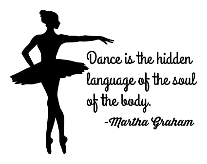 Dance Quotes | Amazon Com Martha Graham Dancing Quotes Dance Is The Hidden