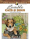 Creative Haven Lovable Cats and Dogs Coloring Book (Creative Haven Coloring Books)