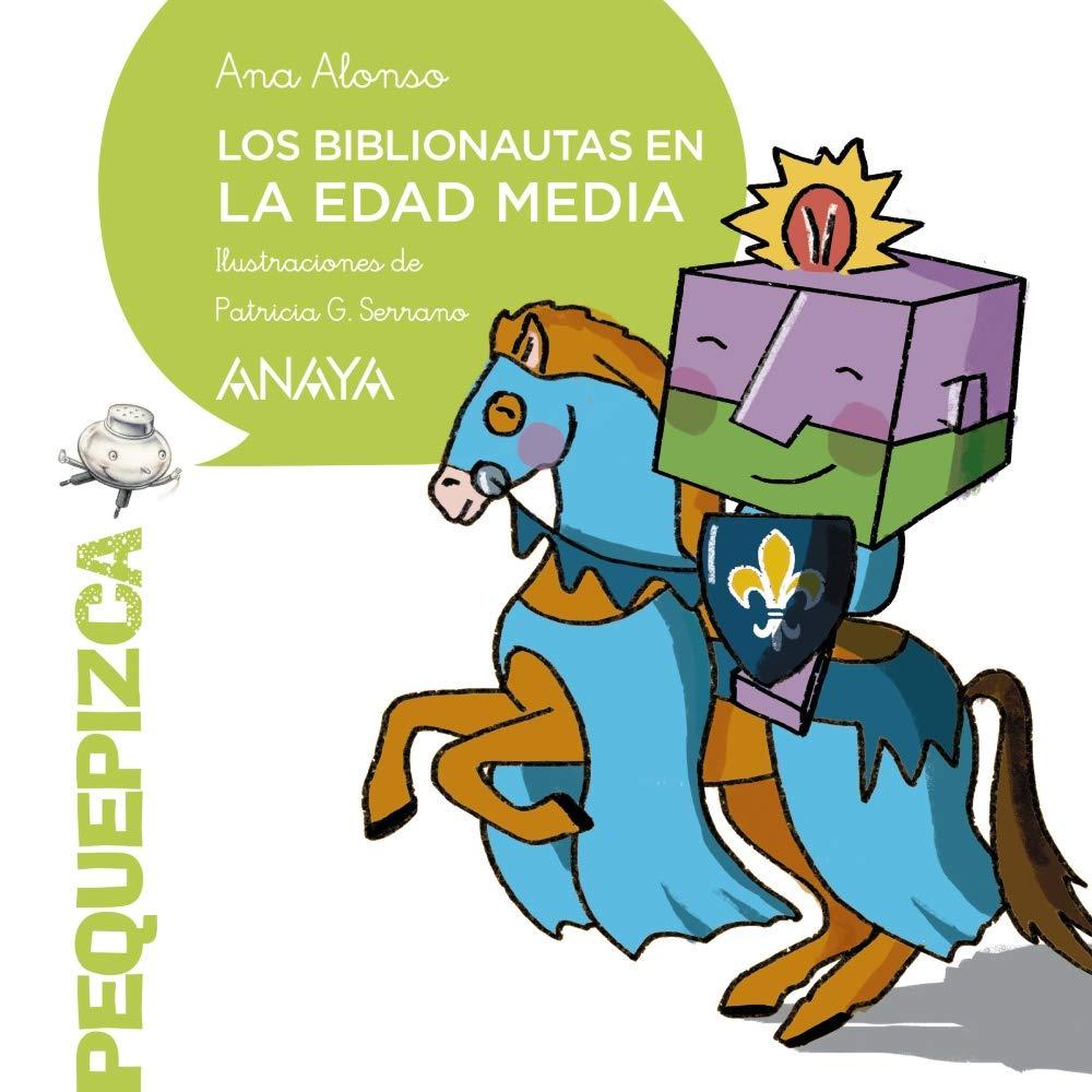 Los Biblionautas en la Edad Media PRIMEROS LECTORES 1-5 años ...