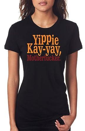 Yippie kay - Yay, Hijo de Puta. - - Die Inspirado en un ...
