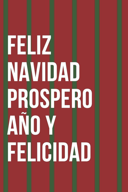 Feliz Navidad Prospero Ano Y Felicidad Notebook Journal Amazon Es Publishing Modern Chill Libros En Idiomas Extranjeros