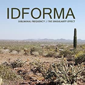 Idforma - The Singularity Effect