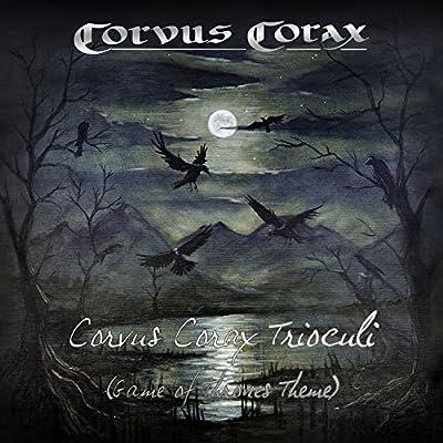 Corvus Corax Trioculi (Game of Thrones Theme)
