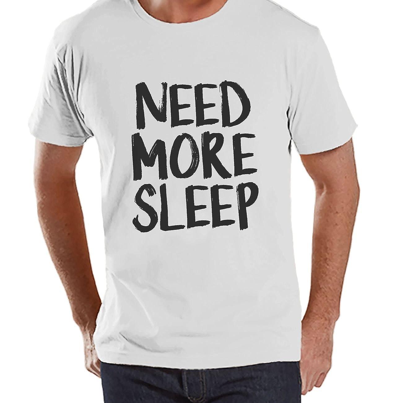 Custom Party Shop Mens Need More Sleep Funny T-Shirt