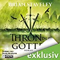 Thron der Götter (Die Thron Trilogie 3) Audiobook by Brian Staveley Narrated by Denis Abrahams