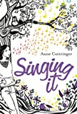 Singing It, Anne Cottringer, 1842706780