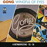 Wingful of Eyes by Gong (1996-01-15)