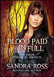 Blood Paid In Full (Eve Snow Psychic P.I. Book 5)