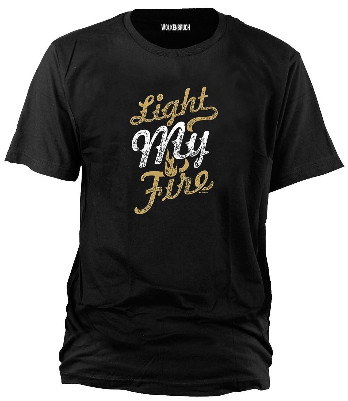 Wolkenbruch? T-Shirt Light my Fire Gr.S-XXXXXL