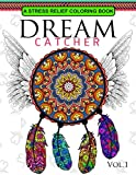 Download Dream Catcher Volume 1: Flower Mandalas Stress Relief Coloring book (dreamcatcher coloring books for adults) (Dream Catcher Mandalas) in PDF ePUB Free Online