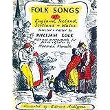 Folk Songs of England, Ireland, Scotland and Wales: Piano/Vocal/Guitar