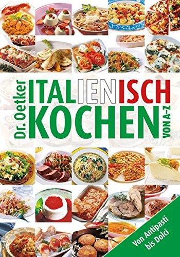 Italienisch kochen von A-Z (A-Z Reihe)
