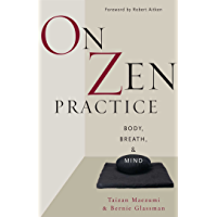 On Zen Practice: Body, Breath, and Mind (English Edition)
