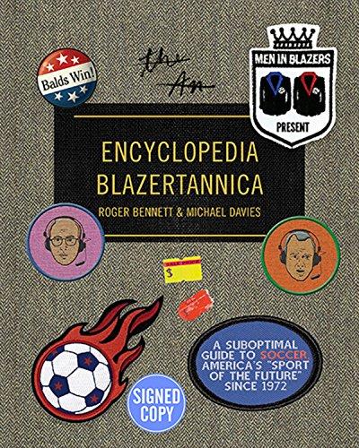 Men in Blazers Present Encyclopedia Blazertannica - Signed/Autographed Copy