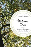 img - for Witness Tree: Seasons of Change with a Century-Old Oak book / textbook / text book
