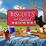 Biscuits and Slashed Browns: Country Store Mystery Series, Book 4 | Maddie Day