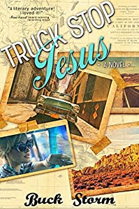 Truck Stop Jesus by Buck Storm ebook deal