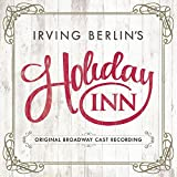 #4: Holiday Inn (Original Broadway Cast Recording)