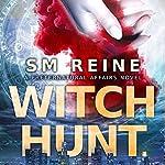 Witch Hunt: Preternatural Affairs, Book 1 | SM Reine