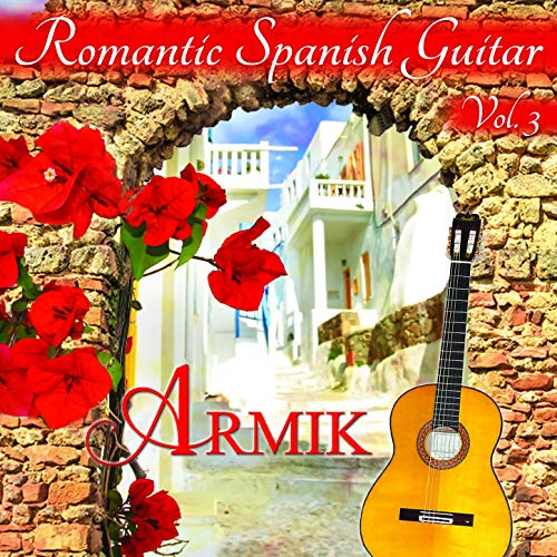 ... Romantic Spanish Guitar, Vol. 3