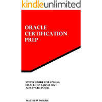 Study Guide for 1Z0-146: Oracle Database 11g: Advanced PL/SQL (Oracle Certification Prep)
