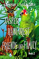 Jasper: Rainforest Friends and Family by Sharon C. Williams (2015-10-13) Paperback