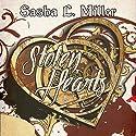 Stolen Hearts Audiobook by Sasha L. Miller Narrated by Jeff Gelder