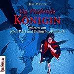 Die Fließende Königin (Merle-Trilogie 1) | Kai Meyer