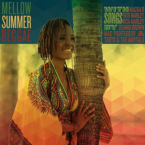 Mellow Summer Reggae with Song...