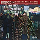Borodin: Piano Quintet, String Quartet No.2