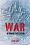 img - for War in Human Civilization book / textbook / text book