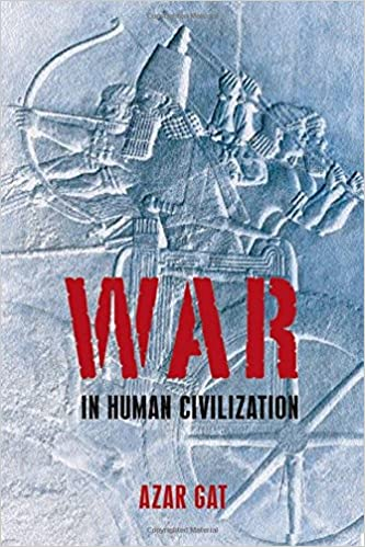 Amazon War In Human Civilization 9780199236633 Azar Gat Books