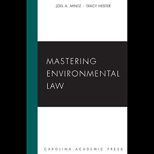 Mastering Environmental Law (Mastering Series)