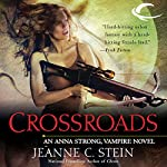 Crossroads: Anna Strong, Vampire, Book 7 | Jeanne C. Stein