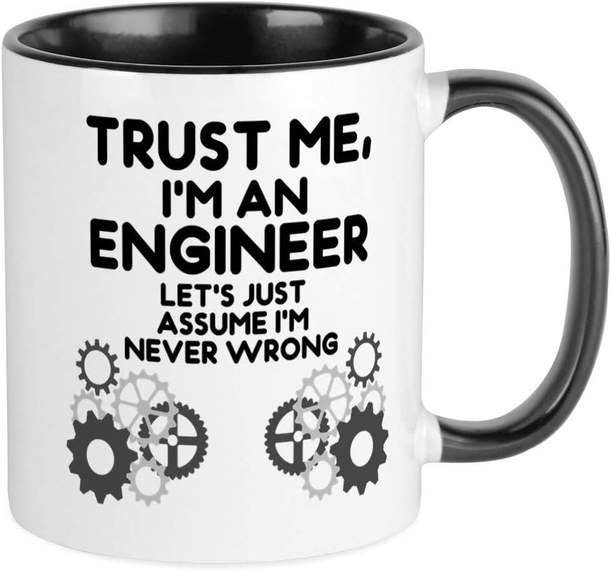 Coffee Cup CafePress Trust Me Im An Engineer Mugs Unique Coffee Mug