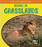 Hiding in Grasslands, Deborah Underwood, 1432940244