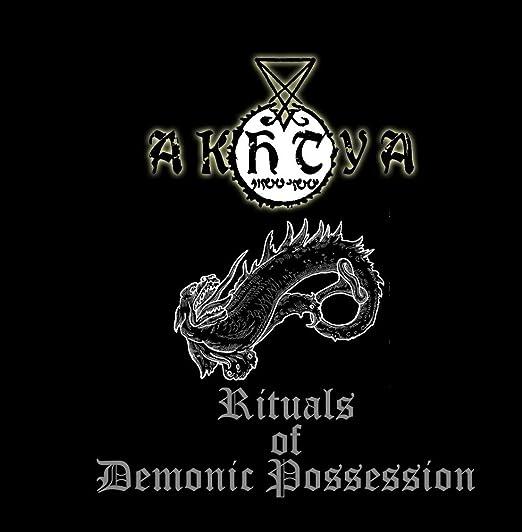 Akhtya Rituals Of Demonic Possession Amazon Music