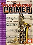 img - for Saxophone Primer: for Beginning Instruction by Louis Hittler (2015-05-15) book / textbook / text book