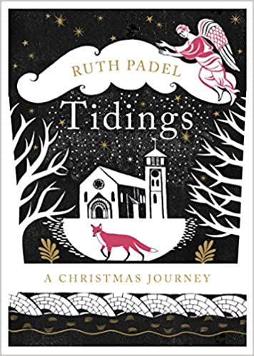 Tidings: A Christmas Journey: Amazon.es: Ruth Padel: Libros en idiomas extranjeros
