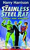 The Stainless Steel Rat Joins The Circus (Gollancz)