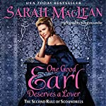 One Good Earl Deserves a Lover | Sarah MacLean