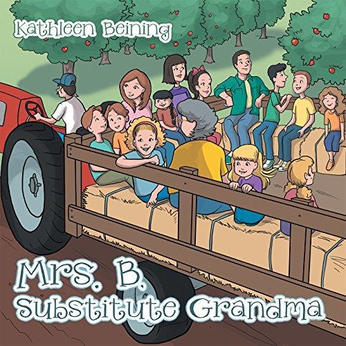 Mrs. B, Substitute Grandma